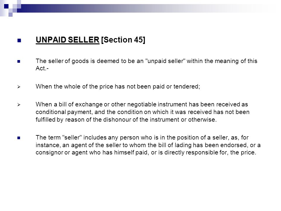 UNPAID SELLER [Section 45]